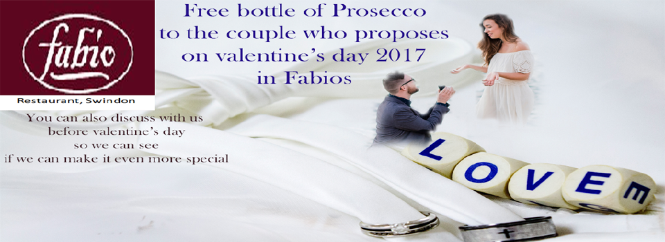 free Prosecco for proposal in fabios on Valentines Day
